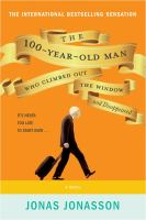 BOOK CLUB BAG : 100-year-old Man Who Climbed Out the Window and Disappeared