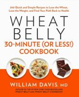 Wheat Belly 30 Minutes (or Less!) Cookbook