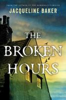 The Broken Hours