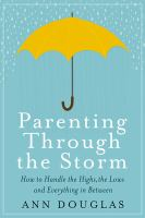 Parenting Through the Storm