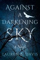 Against A Darkening Sky