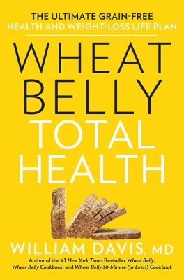 Cover image for Wheat Belly Total Health