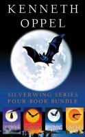 Kenneth Oppel Silverwing Series