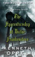 The Apprenticeship of Victor Frankenstein