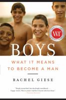 Boys : what it means to become a man