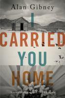 I Carried You Home