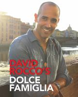 David Rocco's Dolce Famiglia