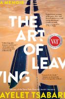 The art of leaving : a memoir