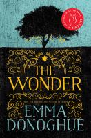 The Wonder : a novel