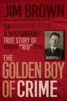 Media Cover for Golden Boy of Crime