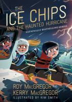 Ice Chips and the Haunted Hurricane