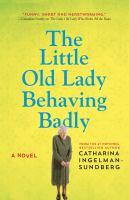 Little Old Lady Behaving Badly