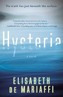 Hysteria : a novel