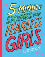 5-Minute Stories for Fearless Girls.