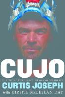 Cujo : the untold story of my life on and off the ice