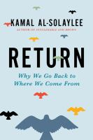 Return : why we go back to where we come from