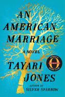 AMERICAN MARRIAGE: A NOVEL [abck]