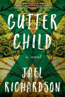 Gutter Child : A Novel
