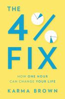 The 4% fix : how one hour can change your life