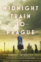 Midnight train to Prague : a novel