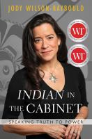 Indian in the Cabinet : speaking truth to power