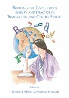 Bridging the Gap Between Theory and Practice in Translation and Gender Studies