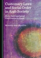 Customary Laws and Social Order in Arab Society