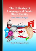 The Unlinking of Language and Puerto Rican Identity