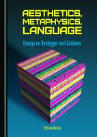 Aesthetics, Metaphysics, Language