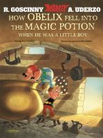 How Obelix Fell Into the Magic Potion When He Was A Little Boy