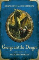 George and the Dragon and A World of Other Stories