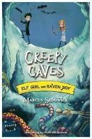Creepy Caves