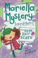 Mariella Mystery Investigates the Huge Hair Scare