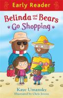 Belinda and the Bears Go Shopping