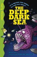 The Deep Dark Sea