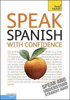 Speak Spanish with confidence