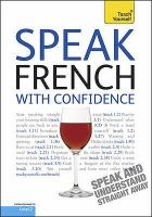Speak French With Confidence