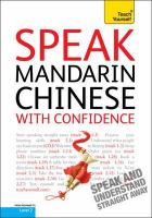 Speak Mandarin Chinese With Confidence