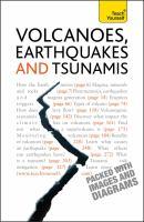 Volcanoes, Earthquakes and Tsunamis