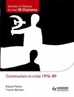 Communism in Crisis 1976-89