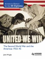 The Second World War and the Americas, 1933-45