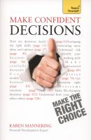 Make Confident Decisions