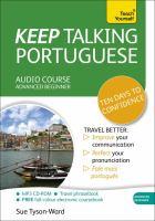 Keep Talking Portuguese : Ten Days to Confidence Audio Course