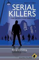 Serial Killers - Philosophy for Everyone