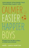 Calmer, Easier, Happier Boys