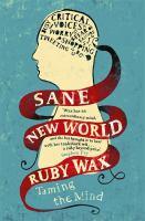 Sane New World