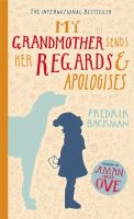 Image: My Grandmother Sends Her Regards and Apologises