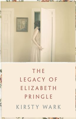 Cover image for The Legacy of Elizabeth Pringle
