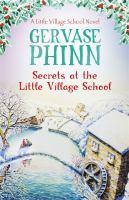 Secrets at the Little Village School.