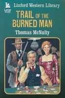 Trail of the Burned Man